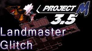 Landmaster Glitch