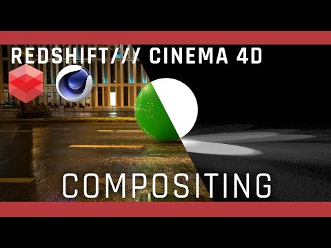 Redshift / Cinema 4D Compositing Tutorial