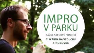 IMPRO V PARKU 2016 - ohlédnutí za beneficí