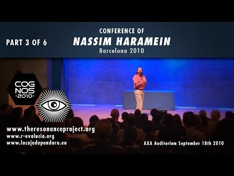 Haramein - VERSIÓN EN ESPAÑOL DE ESTE VÍDEO ... http://www.youtube.com/watch?v=tYz1S7azdfs PART 1 ... http://www.youtube.com/watch?v=W7UOCw-FsIc PART 2 ... http://www.y...