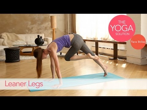 Moves for Leaner Legs   The Yoga Solution With Tara Stiles