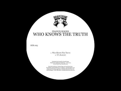 Franck Roger - Who Knows The Truth