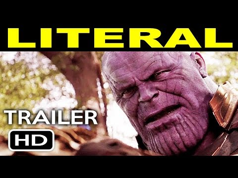 LITERAL Trailers | Avengers: Infinity War