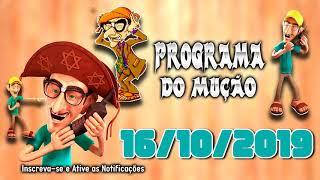 Pegadinhas - Pegadinha do Mução 16/10/2019