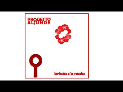 Una Nuova canzone per il progetto Aliunde. Online il brano Briscìa c'a mala