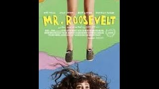 Nonton Mr. Roosevelt Film Subtitle Indonesia Streaming Movie Download