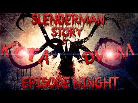 SlenderManStory #9 - Обновки =3 (2 Сезон) (Mrk0tA & HellKnight)