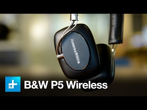 Bowers & Wilkins P5 Wireless Headphones - Hands-on Review
