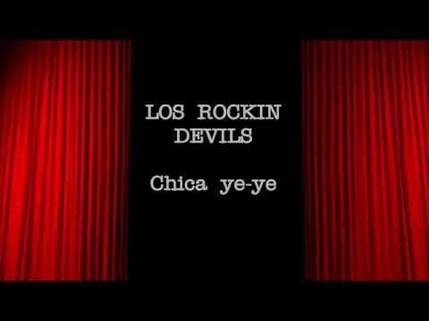 Los Rockin Devils -  La chica ye-ye CON LETRA