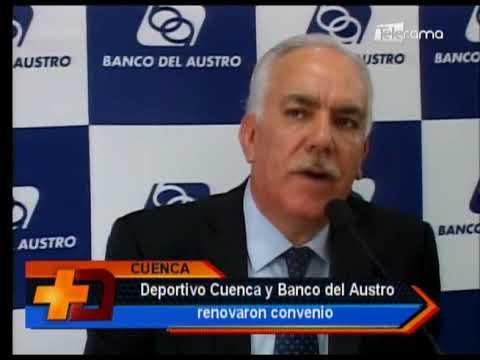Deportivo Cuenca y Banco del Austro renovaron convenio