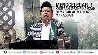Video Menggelegar !! Khutbah Fahri Hamzah di Masjid Al Markaz Makassar MP3, 3GP, MP4, WEBM, AVI, FLV Juni 2018