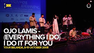 KiaiKanjeng - Ojo Lamis - (Everything I Do) I Do It for You