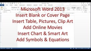 Microsoft Word 2013 pt 5 (Insert Page, table, Picture, Online Movies Smart Art, Chart, Clip art)