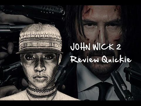 JOHN WICK 2 Review Quickie