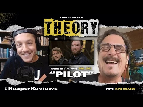 """""""Pilot"""" - Sons Of Anarchy s01 e01 with Theo Rossi & Kim Coates - THEOry Podcast: ReaperReviews"""