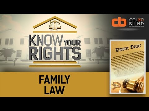 Know Your Rights - Season 1 Ep. 4: Family Law