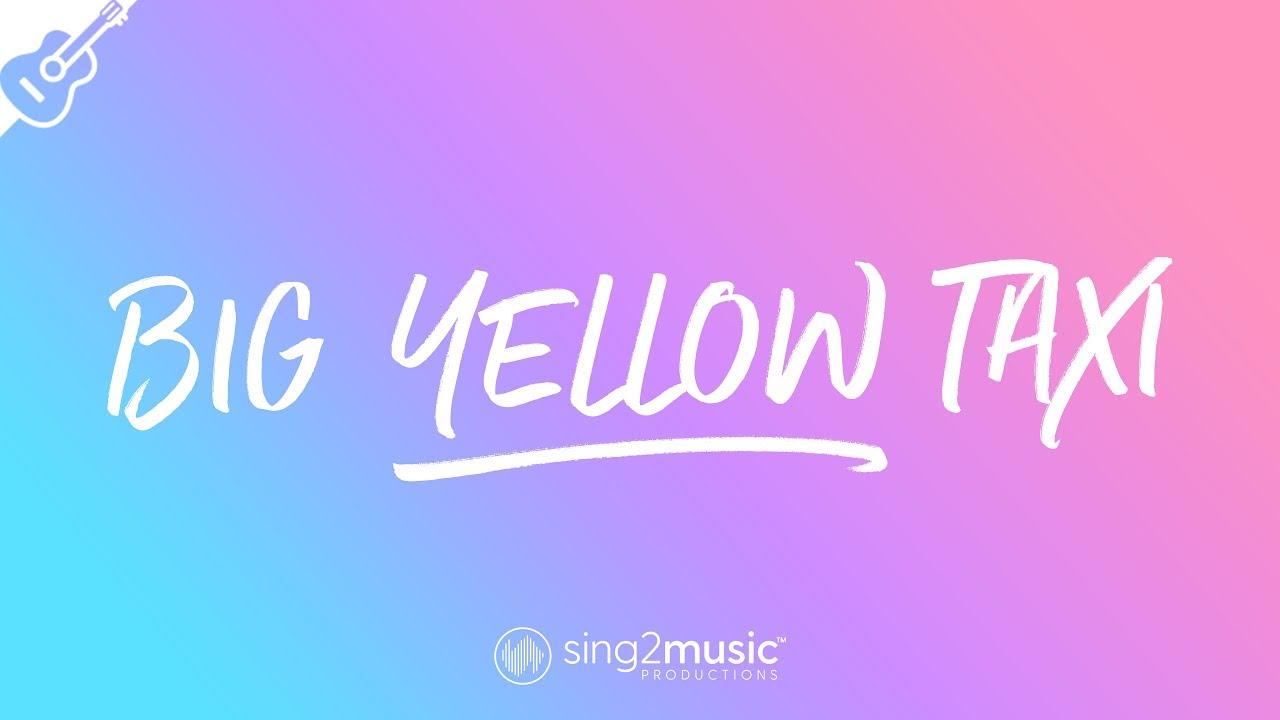 Big Yellow Taxi (Higher Key – Acoustic Guitar Karaoke) Rita Ora, Joni Mitchell