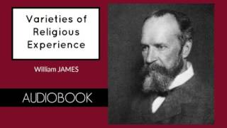 Varieties of Religious Experience by William James - Audiobook ( Part 1/3 )
