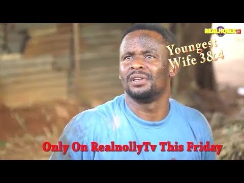 YOUNGEST WIFE 3&4 (OFFICIAL TRAILER) - 2018 LATEST NIGERIAN NOLLYWOOD MOVIES