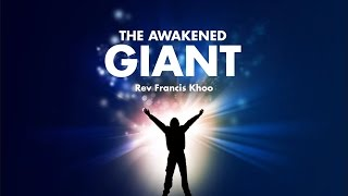 The Awakened Giant