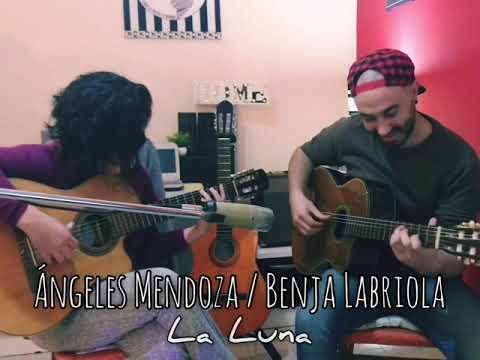 Videos caseros - Ángeles Mendoza / Benja Labriola - La Luna (CICLO NATURAL)