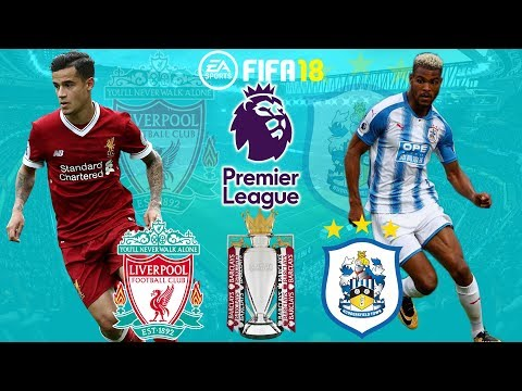 FIFA 18 | Liverpool Vs Huddersfield | Premier League 2017/18 | Full Match