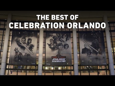 The Best of Star Wars Celebration Orlando 2017