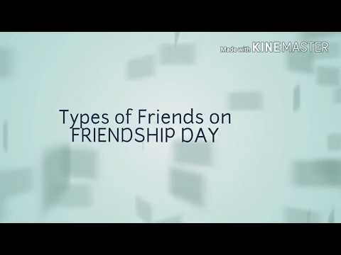 Quotes on friendship - Types of Friends on FRIENDSHIP DAY