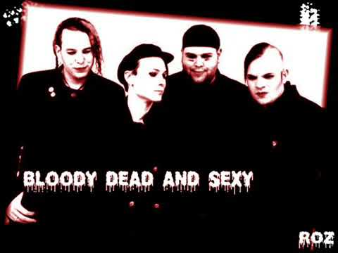 Bloody Dead and Sexy - Bloody Rose