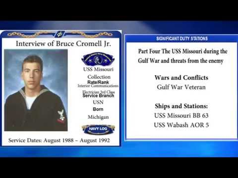 USNM Interview of Bruce Cromell Part Four The USS Missouri during the Gulf War