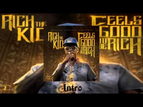 Rich The Kid - Intro [Feels Good To Be Rich Mixtape]