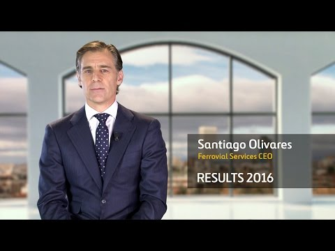 Ferrovial Results 2016 – Santiago Olivares, CEO of Ferrovial Services