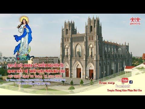 Đại Lễ Đức Mẹ Vô Nhiễm Năm 2018
