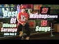 27 Mashup Covers | 15 Original Songs | Dileepa Saranga |Juke Box 3