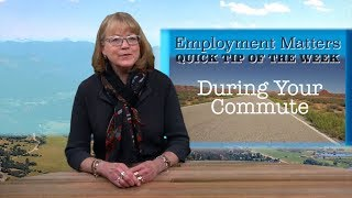 EMPLOYMENT MATTERS: Get Smart on Your Commute