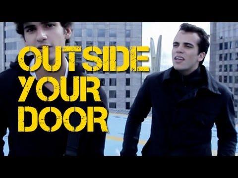 OUTSIDE YOUR DOOR
