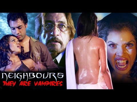 Hindi Horror Movie | Neighbours: They Are Vampires | Showreel | Shakti Kapoor | Roushika Reikhi