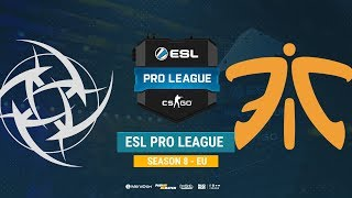 NiP vs Fnatic - ESL Pro League S8 EU - bo1 - de_mirage [Anishared]