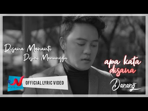 Danang - Di Sana Menanti Di Sini Menunggu (Official Lyric Video)