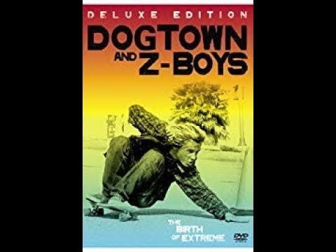 Dogtown & Z-Boys [Full Documentary - 2001]