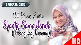 Video CUT RIANDA ZUHRA - SYANTIQ SAMA JANDA - Best Single HD Video Quality 2018. MP3, 3GP, MP4, WEBM, AVI, FLV Februari 2019