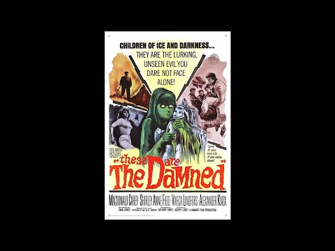 These Are The Damned - Movie Trailer (1963)