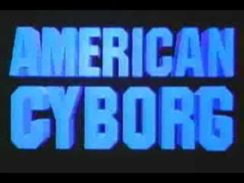American Cyborg: Steel Warrior (1993) Trailer.