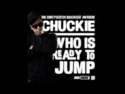 Who Is Ready To Jump (Galvanism Edit) - Chuckie vs. Revolvr