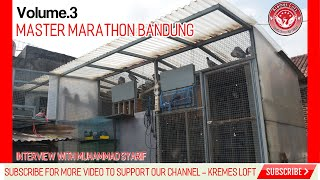 Video Master Marathon Bandung - Interview With Bpk.Muhammad Syarif - Merpati Pos / Racing Pigeon Indonesia MP3, 3GP, MP4, WEBM, AVI, FLV November 2018