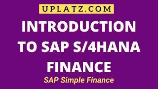 Introduction | SAP S/4HANA Finance | SAP Simple Finance Tutorial Course & Certification Training