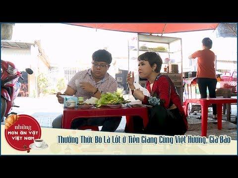 Những Món Ăn Vặt Việt Nam | Thưởng Thức Bò Lá Lốt ở Tiền Giang Cùng Việt Hương, Gia Bảo - Thời lượng: 24:32.