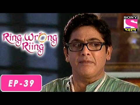 Ring Wrong Ring - रींग रॉंग रींग - Episode 39 - 3rd August 2016