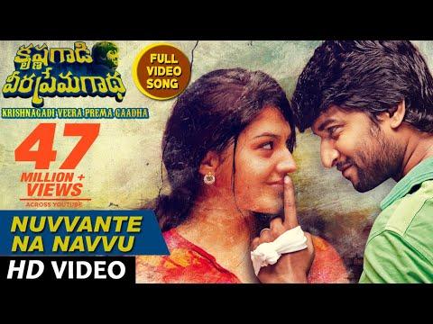 Nuvvante Na Navvu Full Video Song    Krishnagadi Veera Prema Gaadha (KVPG)    Nani, Mehr Pirzada