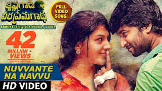 Download Lagu Nuvvante Na Navvu Full Video Song || Krishnagadi Veera Prema Gaadha (KVPG) || Nani, Mehr Pirzada Mp3